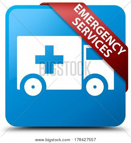 Emergency Services Cyan Blue Square Button Red Ribbon In Corner