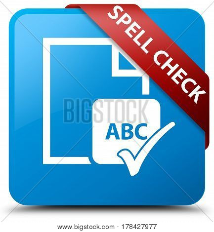 Spell Check Document Cyan Blue Square Button Red Ribbon In Corner