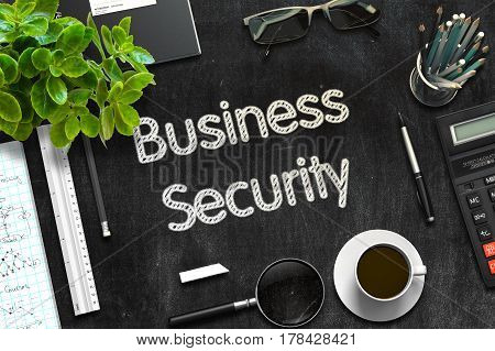 Business Security - Text on Black Chalkboard.3d Rendering. Toned Image.