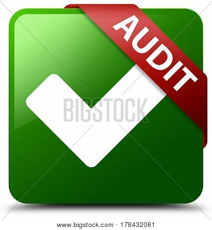 Audit (validate Icon) Green Square Button Red Ribbon In Corner