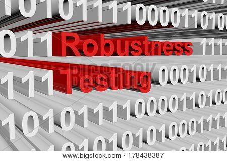 Robustness testing in the form of binary code, 3D illustration