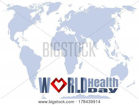 Typographic design for World Health Day. Concept with red heart and stylish inscription on world map background. Poster design. Greeting card. Vector illustration
