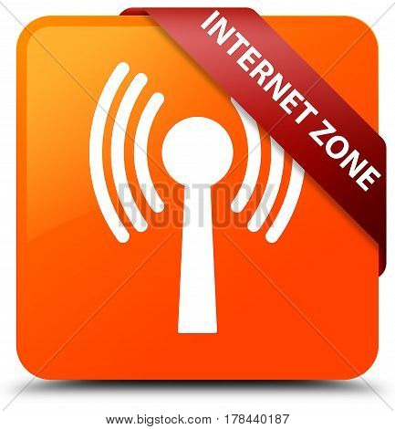 Internet Zone (wlan Network) Orange Square Button Red Ribbon In Corner