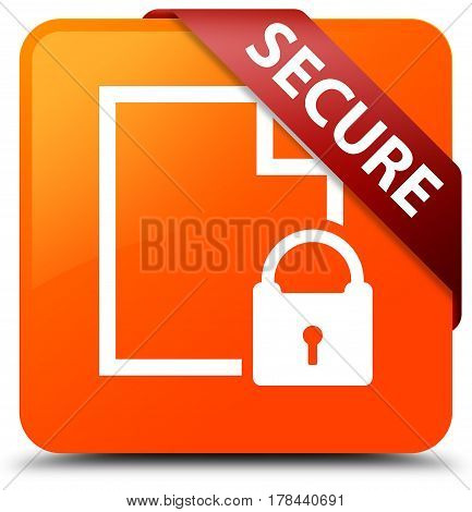 Secure (document Page Padlock Icon) Orange Square Button Red Ribbon In Corner