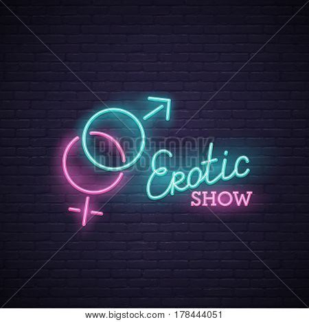 Erotic show neon sign, bright signboard, light banner. Erotic show logo, emblem poster