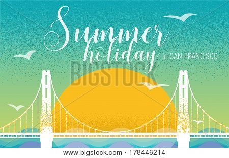 Summer holiday card design in retro style with sunset, sea and Golden Gate Bridge. Design template for poster, web banners ad, party invitation, article, post card.