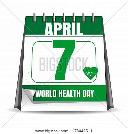 World Health Day. Calendar. 7 April. Health Day date in the calendar. Desktop calendar isolated on white background. Vector illustration
