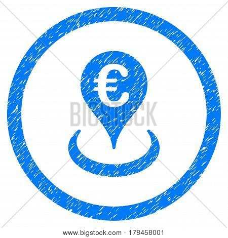 Rounded Euro Location rubber seal stamp watermark. Icon symbol inside circle with grunge design and dust texture. Unclean vector blue sign.