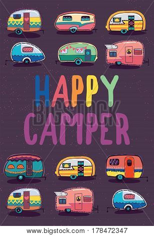 Happy camper card. Trailering and camping, outdoor recreation, adventures print. Vector illustration