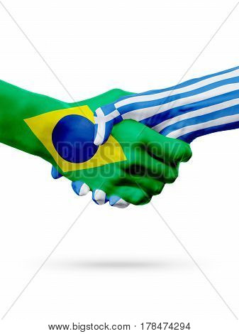 Flags Brazil Greece countries handshake cooperation partnership friendship or sports team competition concept isolated on white