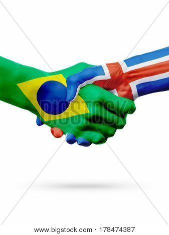 Flags Brazil Iceland countries handshake cooperation partnership friendship or sports team competition concept isolated on white