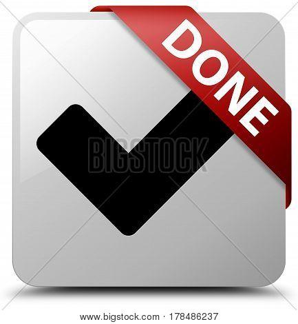 Done (validate Icon) White Square Button Red Ribbon In Corner