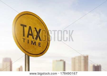 Tax Time Announcement On Road Sign