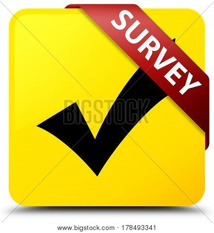 Survey (validate Icon) Yellow Square Button Red Ribbon In Corner