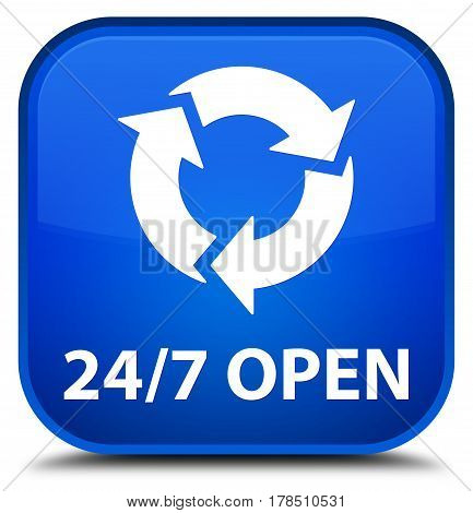 24/7 Open Special Blue Square Button