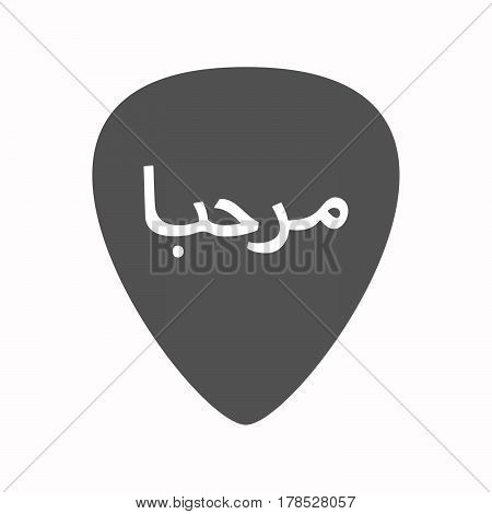 Isolated Guitar Plectrum With  The Text Hello In The Arab Language