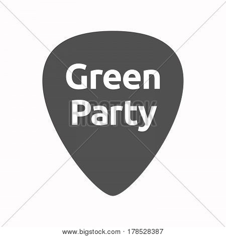 Isolated Guitar Plectrum With  The Text Green Party