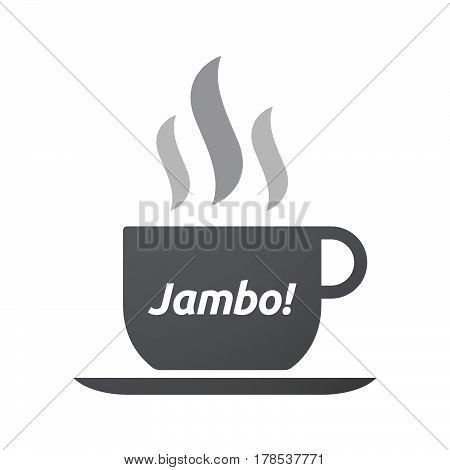 Isolated Coffee Mug With  The Text Hello! In The Swahili Language