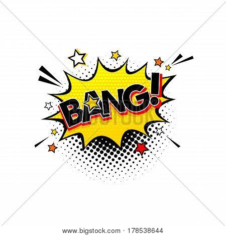 Comic Speech Bubble With Expression Text Bang! And Stars. Vector Bright Dynamic Cartoon Illustration