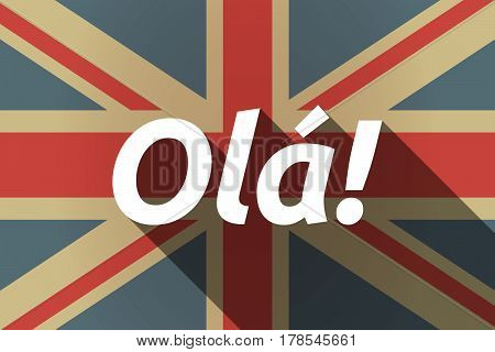 Long Shadow Uk Flag With  The Text Hello! In The Portuguese Language