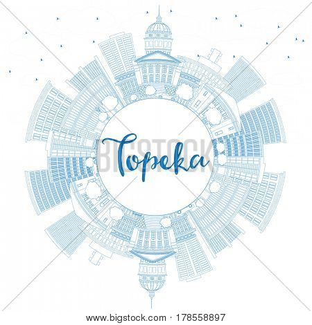 Outline Topeka Skyline with Blue Buildings and Copy Space. Business Travel and Tourism Concept with Modern Architecture. Image for Presentation Banner Placard and Web Site.