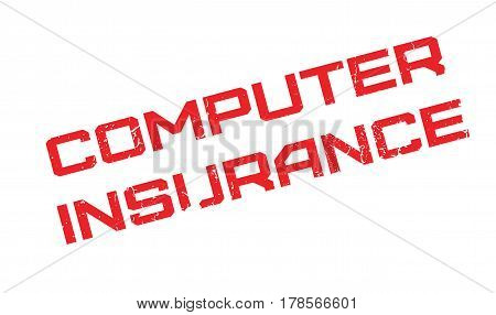 Computer Insurance rubber stamp. Grunge design with dust scratches. Effects can be easily removed for a clean, crisp look. Color is easily changed.