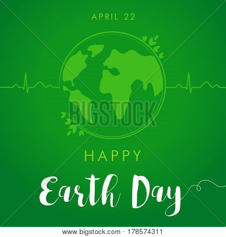Happy Earth Day lettering green globe card. World environment day vector background, save the earth. Green day, eco friendly ecology concept