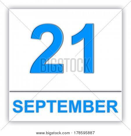 September 21. Day on the calendar. 3D illustration