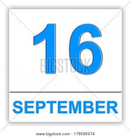 September 16. Day on the calendar. 3D illustration