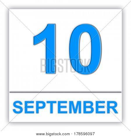 September 10. Day on the calendar. 3D illustration
