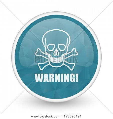 Warning skull brillant crystal design round blue web icon.