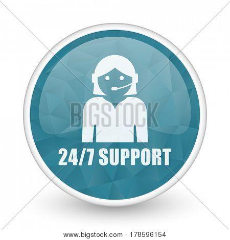 24/7 support brillant crystal design round blue web icon.