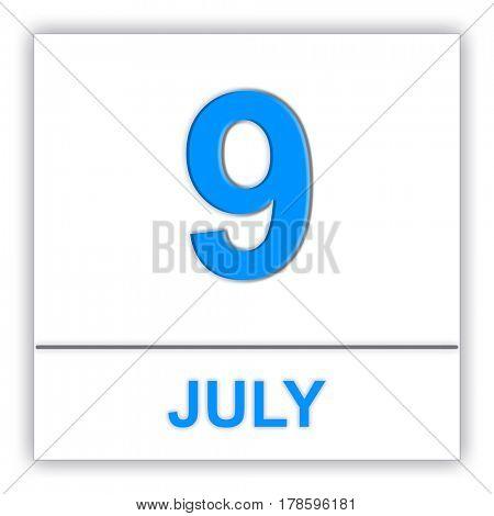 July 9. Day on the calendar. 3D illustration