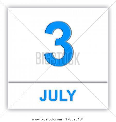 July 3. Day on the calendar. 3D illustration