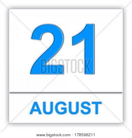 August 21. Day on the calendar. 3D illustration
