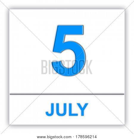 July 5. Day on the calendar. 3D illustration