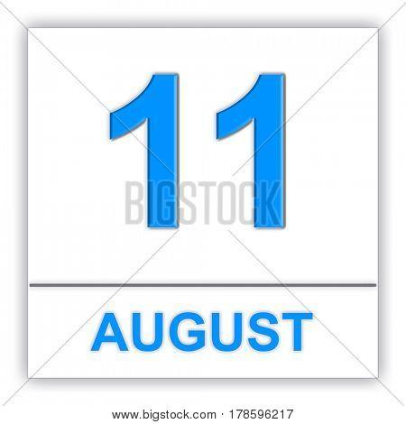 August 11. Day on the calendar. 3D illustration