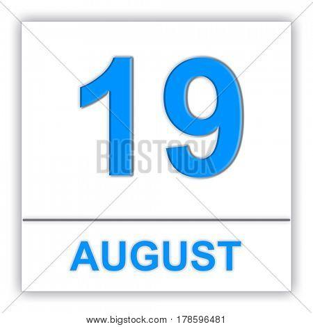 August 19. Day on the calendar. 3D illustration