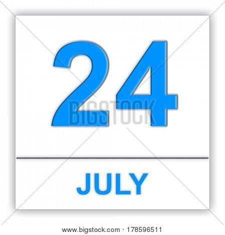 July 24. Day on the calendar. 3D illustration