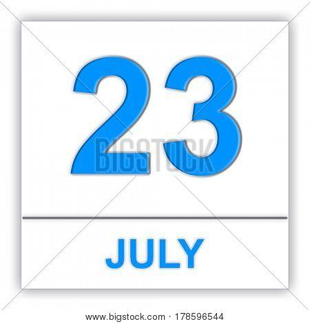 July 23. Day on the calendar. 3D illustration