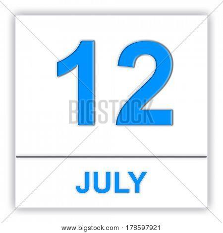 July 12. Day on the calendar. 3D illustration