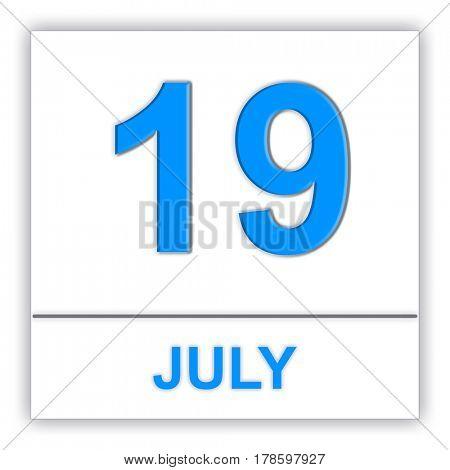 July 19. Day on the calendar. 3D illustration