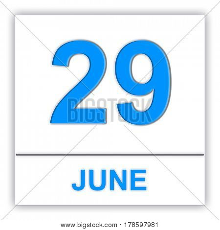 June 29. Day on the calendar. 3D illustration