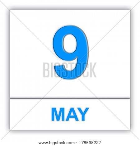 May 9. Day on the calendar. 3D illustration