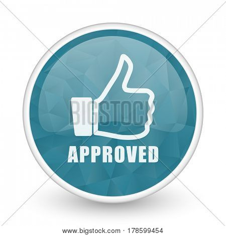 Approved brillant crystal design round blue web icon.