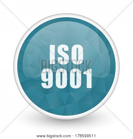 Iso 9001 brillant crystal design round blue web icon.