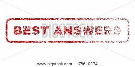 Best Answers text rubber seal stamp for watermarks. Textured sign. Vector red caption inside rounded rectangular shape. Grunge design and dirty texture.