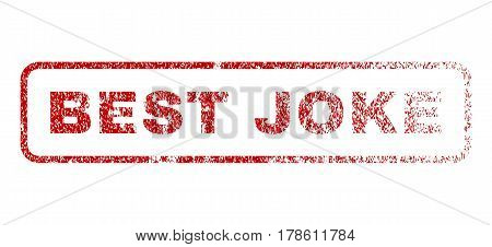 Best Joke text rubber seal stamp for watermarks. Textured sticker. Vector red tag inside rounded rectangular shape. Grunge design and dust texture.