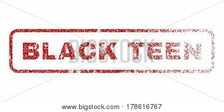 Black Teen text rubber seal stamp for watermarks. Textured message. Vector red caption inside rounded rectangular shape. Grunge design and scratched texture.