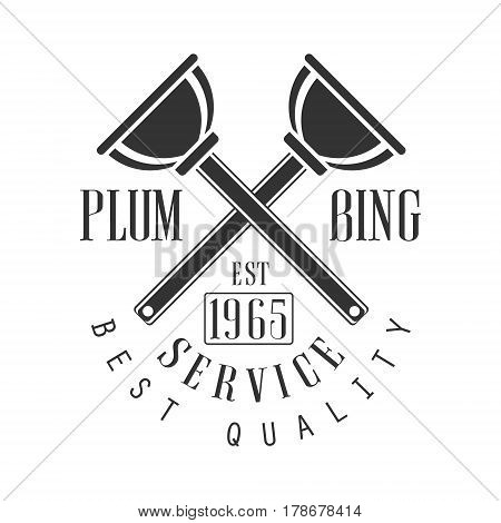 Best Plumbing, Repair and Renovation Service Black And White Sign Design Template With Text And Crossed Plungers. Monochrome Vector Emblem, Label For Repairing Company Advertisement.